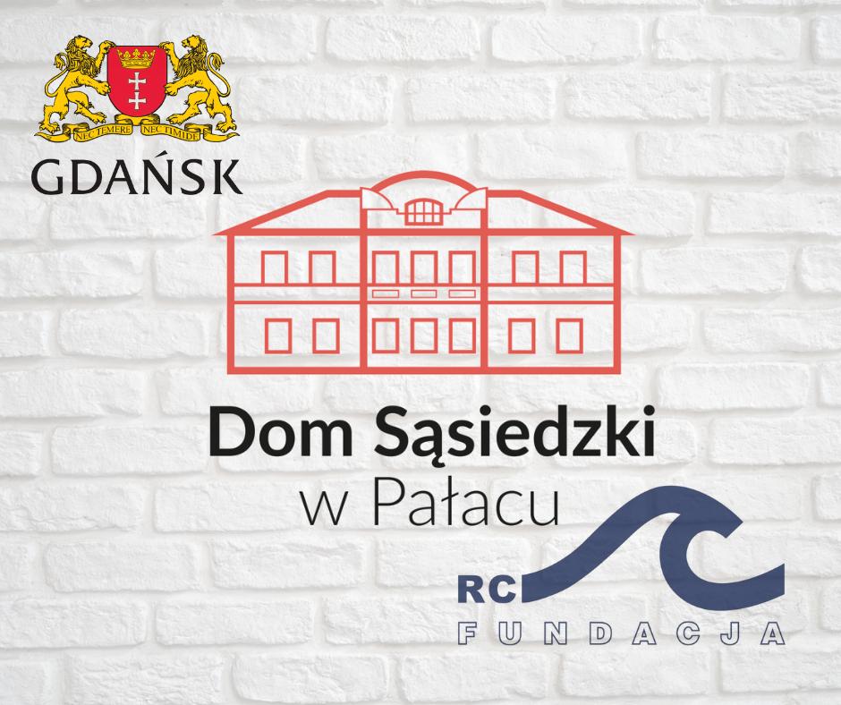 Kontynuujemy działania Domu Sąsiedzkiego w Pałacu